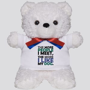 'The More People I Meet...' Teddy Bear
