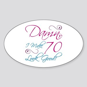70th Birthday Humor Sticker (Oval)