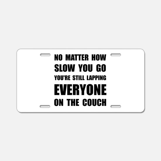 Lapping The Couch Aluminum License Plate
