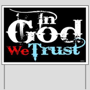In God We Trust! Yard Sign