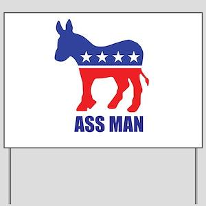 Ass Man Yard Sign
