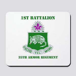 DUI - 1st Bn - 35th Armor Regt with Text Mousepad