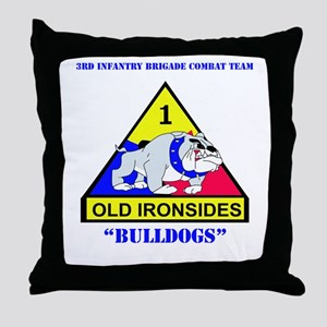 DUI - 3rd Infantry BCT with Text Throw Pillow