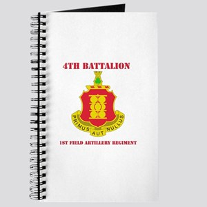 DUI - 4th Bn - 1st FA Regt with Text Journal