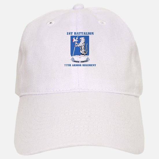 DUI - 1st Bn - 77th Armor Regt with Text Baseball Baseball Cap