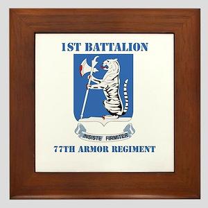 DUI - 1st Bn - 77th Armor Regt with Text Framed Ti