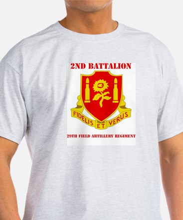 DUI - 2nd Bn - 29th FA Regt with Text T-Shirt
