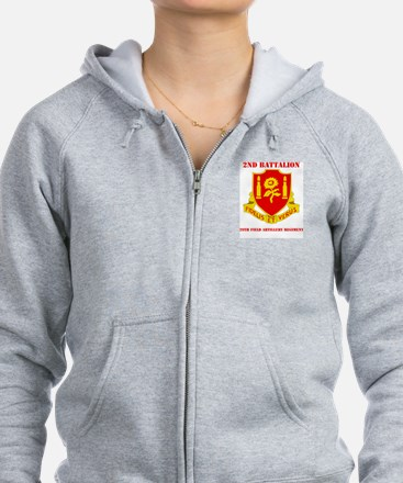 DUI - 2nd Bn - 29th FA Regt with Text Zip Hoodie