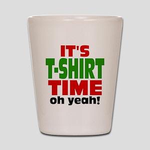 Oh Yeah Tee Shirt Time Shot Glass