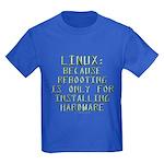 Linux. Because rebooting... Kids Dark T-Shirt