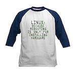 Linux. Because rebooting... Kids Baseball Jersey