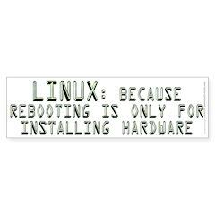 Linux. Because rebooting... Sticker (Bumper 50 pk)