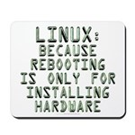 Linux. Because rebooting... Mousepad