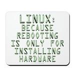Linux. Because rebooting... Mousepad