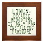 Linux. Because rebooting... Framed Tile