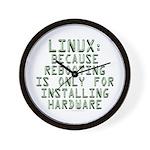 Linux. Because rebooting... Wall Clock