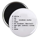 while : do if windows... Magnet