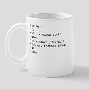 while : do if windows... Mug