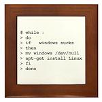 while : do if windows... Framed Tile