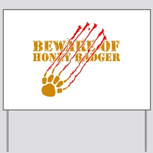 New SectionBeware of honey ba Yard Sign