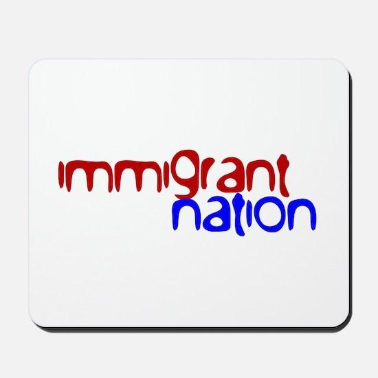 IMMIGRANT NATION Mousepad