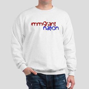 IMMIGRANT NATION Sweatshirt