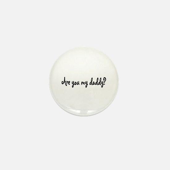 daddy? Mini Button
