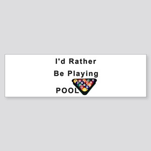 rather play pool Sticker (Bumper)