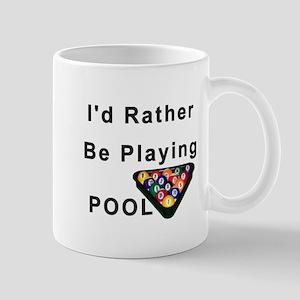 rather play pool Mug