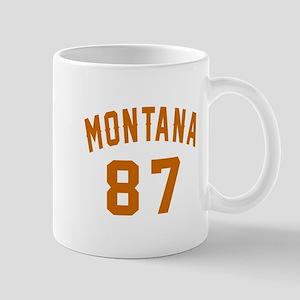 Montana 87 Birthday Designs 11 oz Ceramic Mug