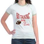 No Talking Football Jr. Ringer T-Shirt