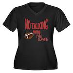 No Talking Football Women's Plus Size V-Neck Dark