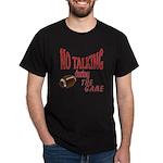 No Talking Football Dark T-Shirt