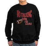 No Talking Football Sweatshirt (dark)