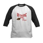 No Talking Football Kids Baseball Jersey