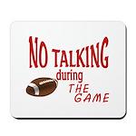 No Talking Football Mousepad