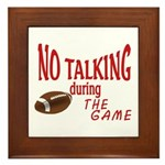 No Talking Football Framed Tile