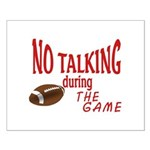 No Talking Football Small Poster