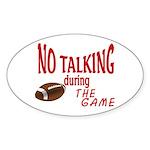 No Talking Football Sticker (Oval 10 pk)