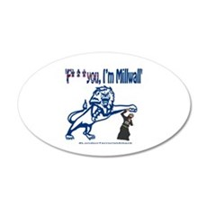 FU, I'm Millwall Wall Sticker