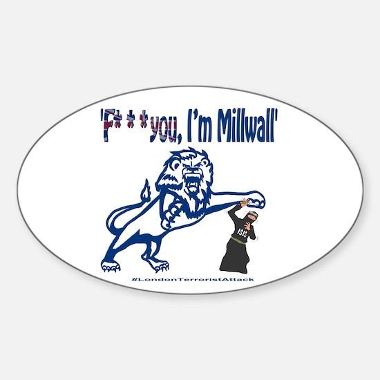 FU, I'm Millwall Sticker (Oval)