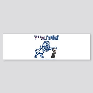 FU, I'm Millwall Sticker (Bumper)