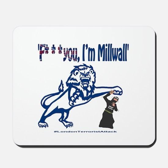FU, I'm Millwall Mousepad