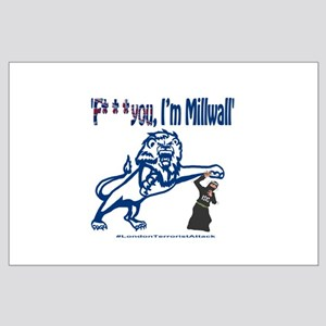 FU, I'm Millwall Large Poster