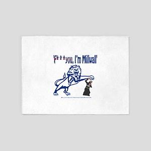 FU, I'm Millwall 5'x7'Area Rug
