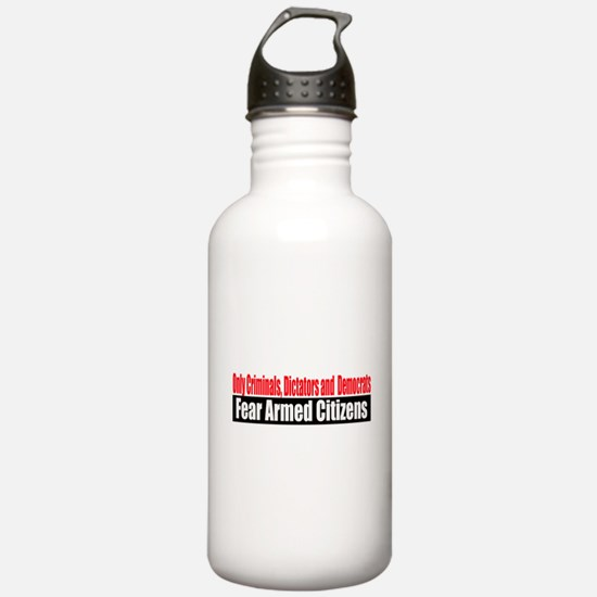 They Fear Armed Citizens Water Bottle