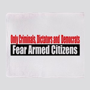 They Fear Armed Citizens Throw Blanket