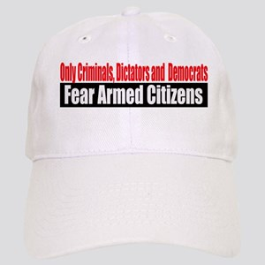They Fear Armed Citizens Cap