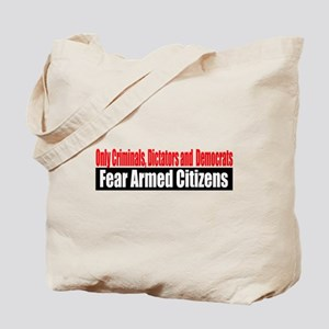 They Fear Armed Citizens Tote Bag