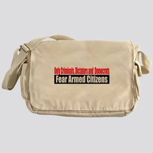 They Fear Armed Citizens Messenger Bag